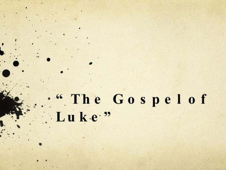 the-gospel-of-luke-1-728